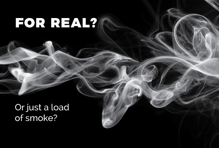 Is this real? Or just a load of smoke?
