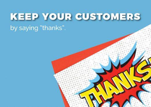"Keep your customers saying ""thanks"""