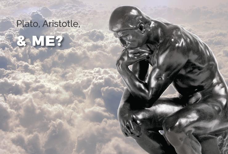 Plato, Aristotle, and Me?