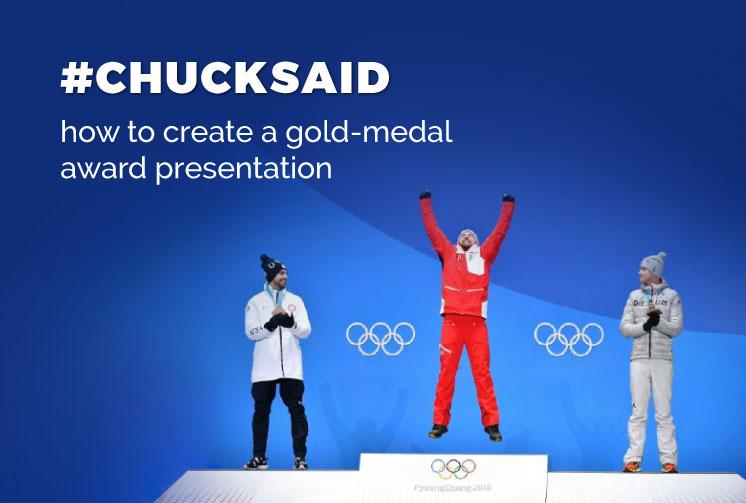 Create a Gold-Medal Presentation