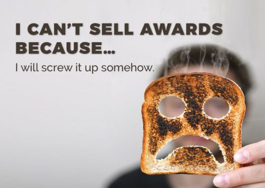 I Can't Sell Awards Because...I Will Screw It Up Somehow