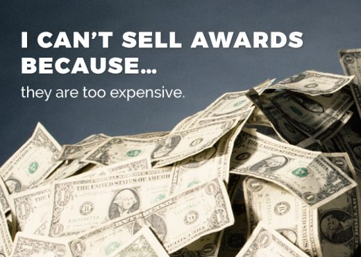 I Can't Sell Awards Because They're Too Expensive