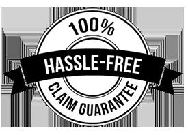 100% Hassle-Free Claim Guarantee