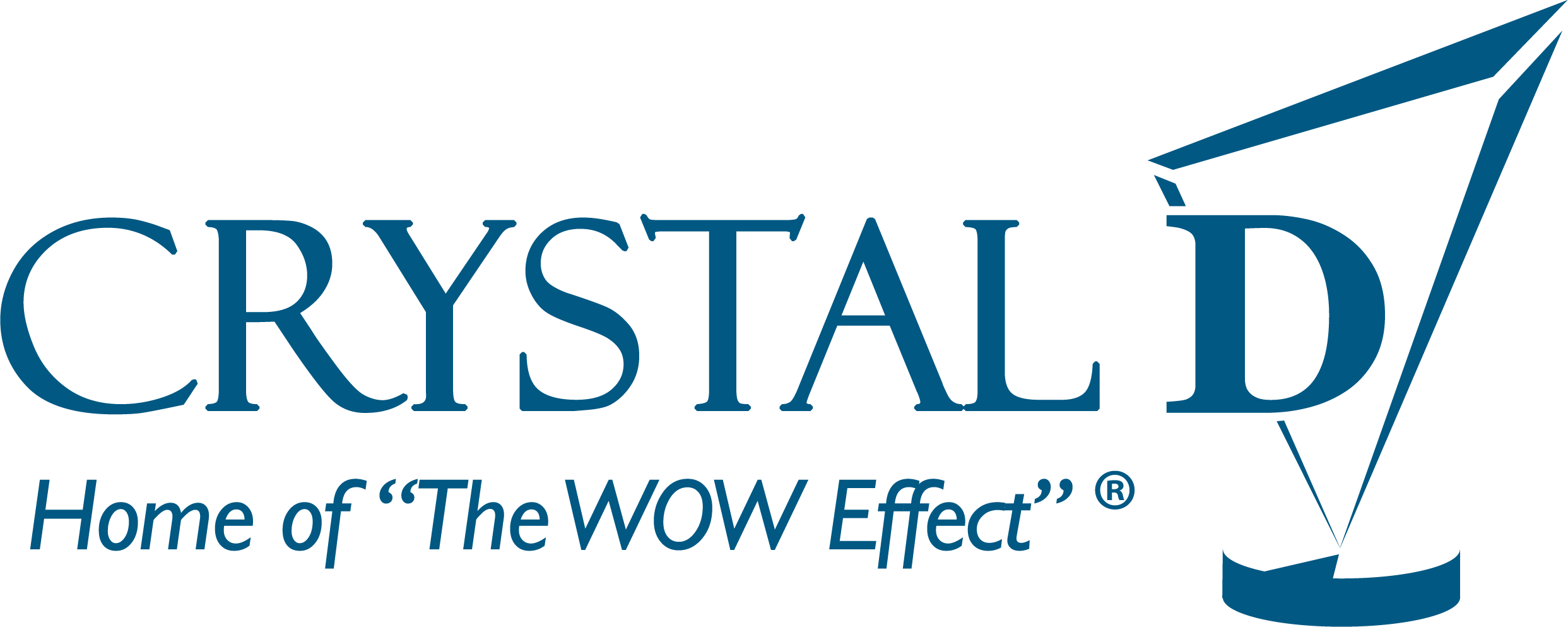 """Crystal D, Home of the """"WOW"""" Effect"""
